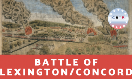 The Battle of Lexington and Concord and why it matters